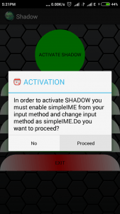 Activating shadow