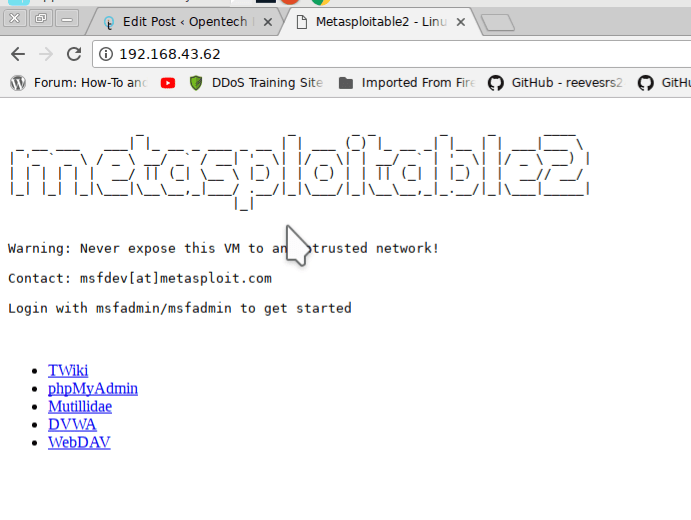 metasploitable Ip address: website hacking