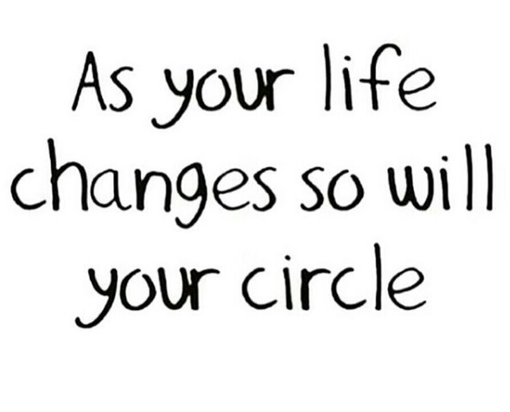 as your life changes so will your circle: whatsapp photo status