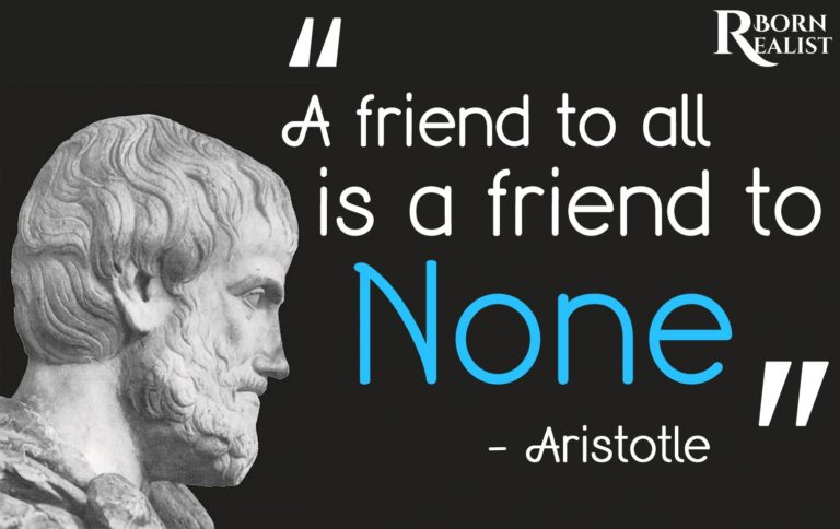 A friend is to all is friend to none - artisotle