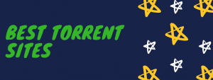26 Best Torrent sites by Traffic & Content: That are working 1