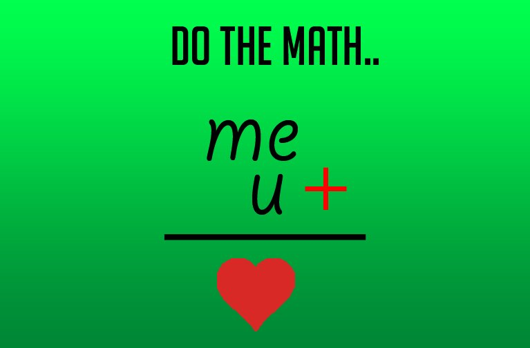 do the math me+u = <3 : whatsapp photo status
