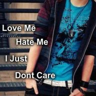 I don't care love or hate me: boy dp