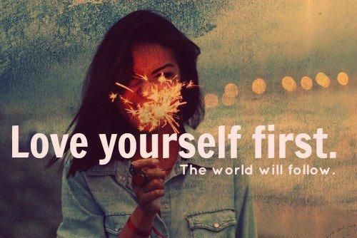 love yourself first the world will follow: whatsapp photo status