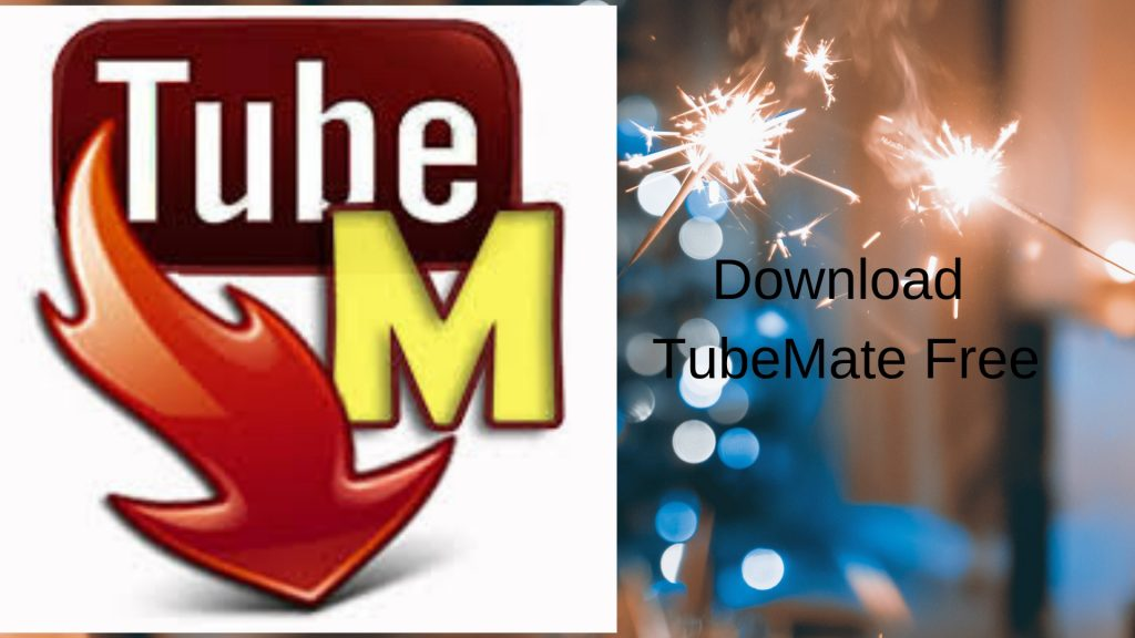 Download TubeMate Free
