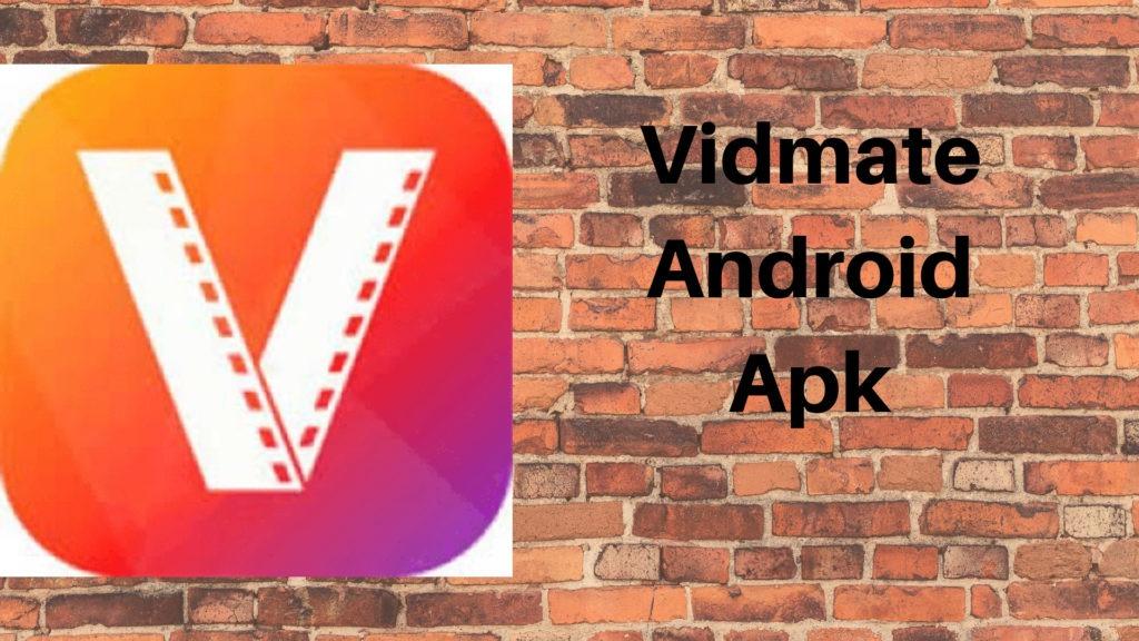 Vidmate Android apk